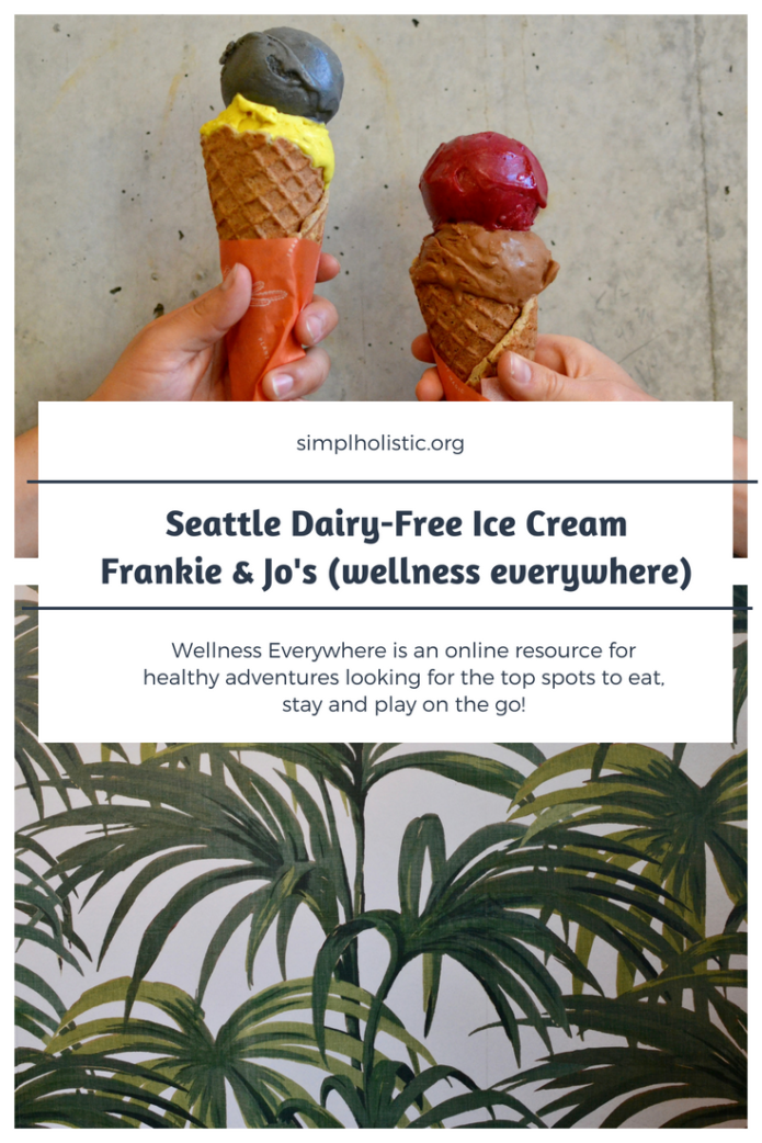 dairy-free ice cream, seattle, wellness everywhere, simplholistic, frankie and jo's